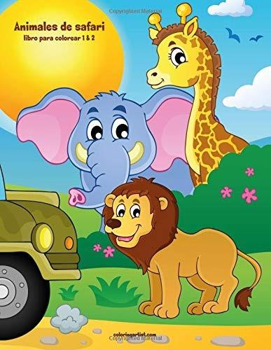 Libro Animales De Safari Libro Para Colorear 1 2