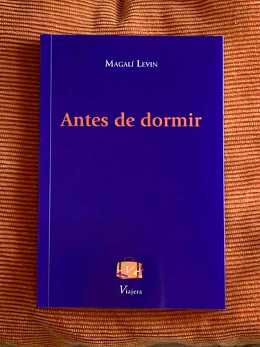 libro antes de dormir de magalí levin viajera poesía