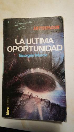 libro anticipación la última oportunidad