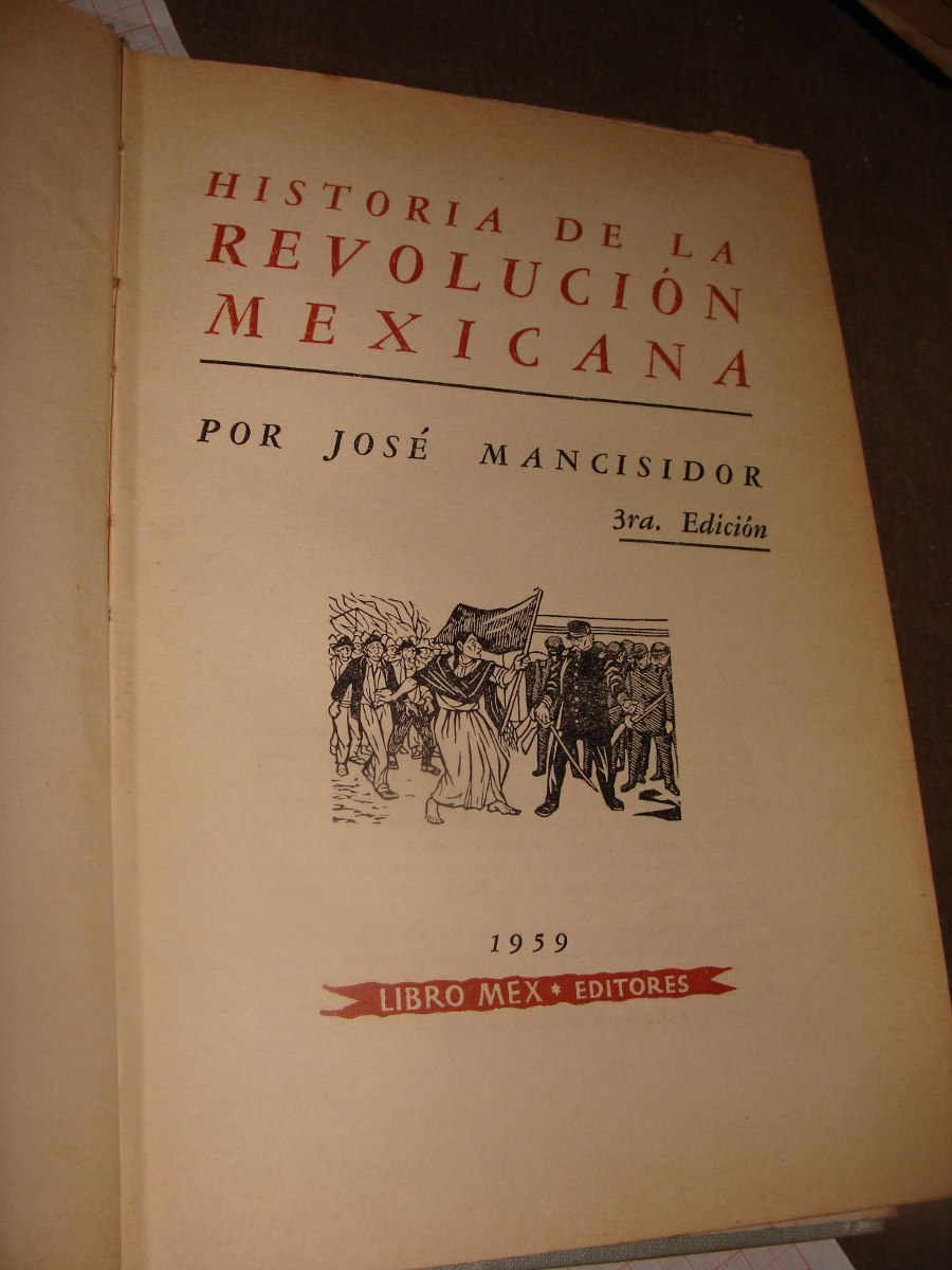 Libro Antiguo 1960, Historia De La Revolucion Mexicana