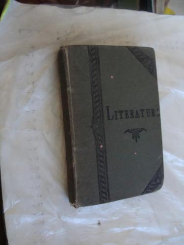 libro antiguo año 1889 , retorica y poetica o literatura pre