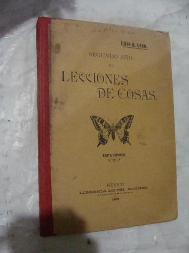 libro antiguo año 1902 , el vigia , lecciones de cosas segun