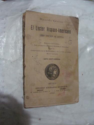 libro antiguo año 1912 , el lector hispano americano , ricar