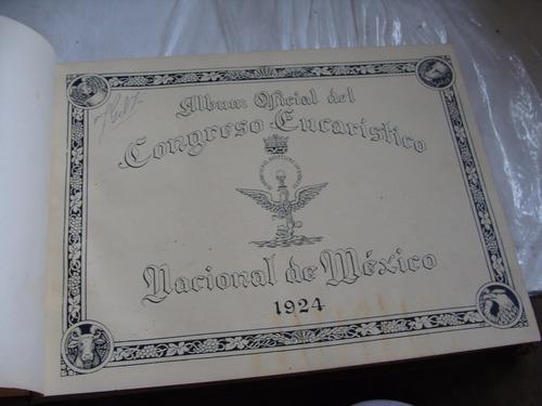 libro antiguo año 1925 , album oficial del congreso eucarist