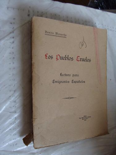 libro antiguo año 1925 , los pueblos crueles , benito menach
