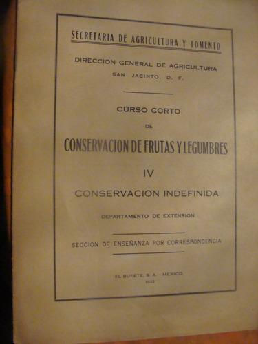 libro antiguo año 1933 , curso corto de conservacion de frut