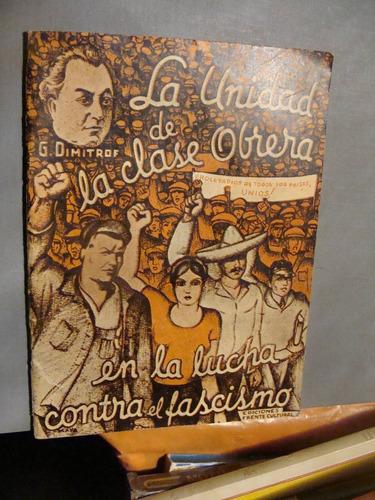 libro antiguo año 1935 , la unidad de la clase obrera en la