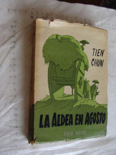 libro antiguo año 1944 , la aldea en agosto , tien chun , 21