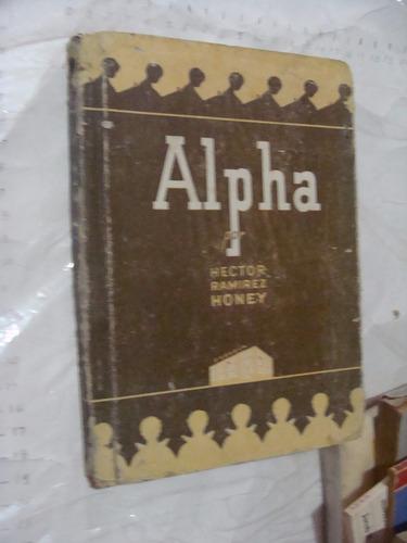 libro antiguo año 1946 alpha lecturas para niños , hidalgo,