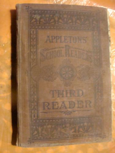 libro antiguo año , appletons school readers , third reader