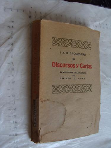libro antiguo año1935 ,discursos y cartas j.b.h. lacordaire