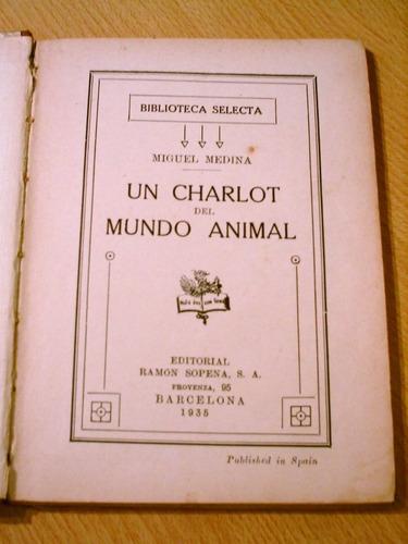 libro antiguo infantiles un charlot del mundo animal chaplin