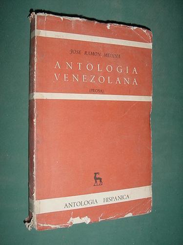 libro antologia venezolana j. ramon medina 331 pg hispanica