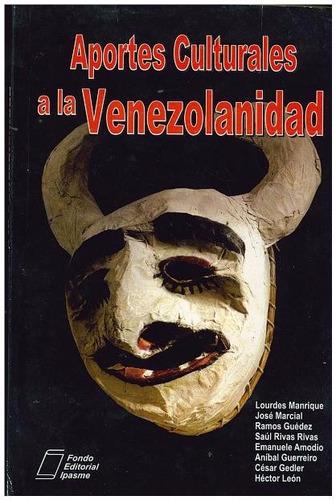 libro, aportes culturales a la venezonlidad l. manrique.