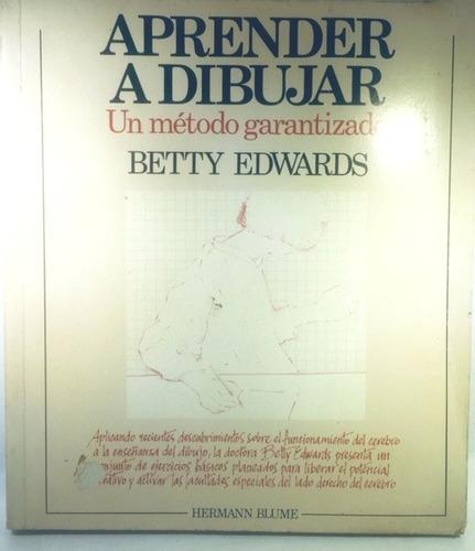 libro aprender a dibujar de edwards, betty