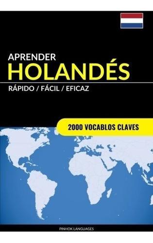 libro : aprender holandes - rapido / facil / eficaz: 2000...