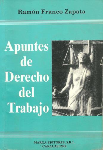 libro apuntes de derecho del trabajo, marga editores