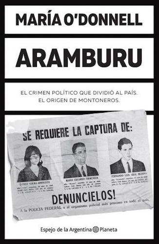 libro aramburu - maría o'donnell - planeta