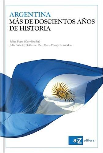 libro argentina  mas de doscientos a¤os de historia de felip