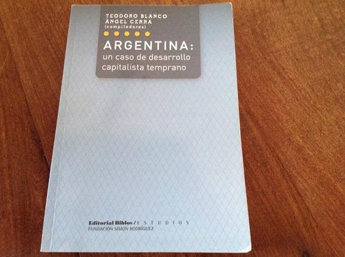 libro, argentina: un caso de desarrollo capitalista temprano