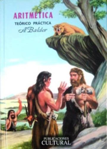 libro, aritmética teorico práctica de a. baldor 100% origina