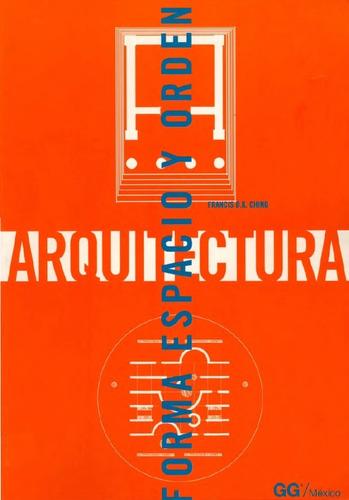 libro arquitectura: forma, espacio y orden