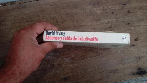 libro ascenso y caida de la luftwaffe de david irvingg
