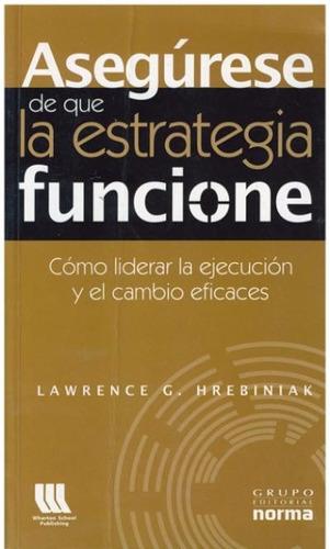 libro, asegúrese que la estrategia funcione l. g. hrebiniak.