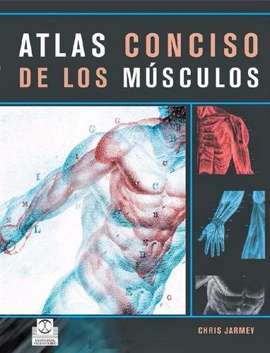 libro: atlas conciso de los músculos - chris jarmey - pdf