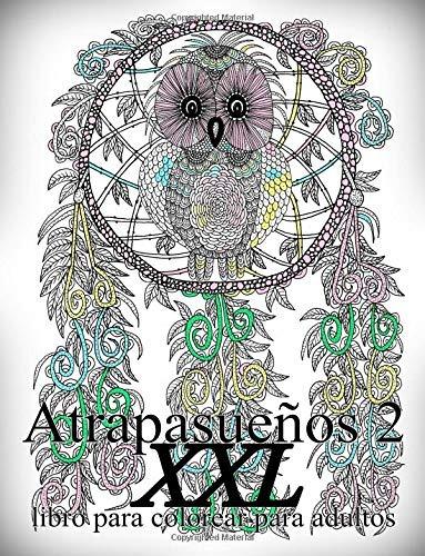 Libro Atrapasueños Xxl 2 Libro Para Colorear Para Adultos