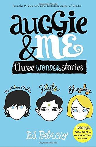 libro auggie & me: three wonder stories: the julian chapter-