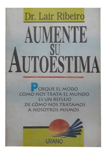 libro aumente su autoestima lair ribeiro (libro físico)