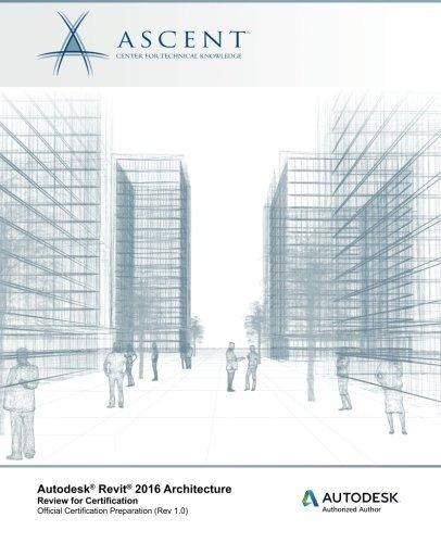 libro autodesk revit 2016 architecture: review for certifica