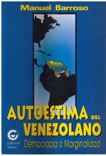 libro, autoestima del venezolano; democracia manuel barroso
