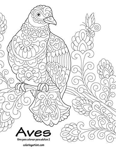 Libro Aves Libro Para Colorear Para Adultos 2 Volume 2