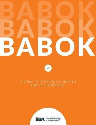 libro babok: a guide to the business analysis body of knowle