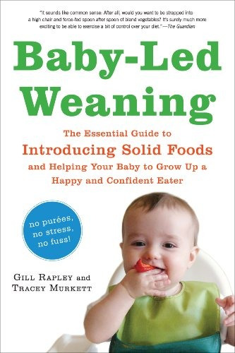 libro baby-led weaning: the essential guide to introducing s