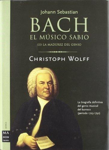 libro bach el musico sabio ii - nuevo