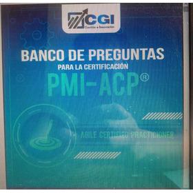 Libro Banco De Preguntas Pmi-acp Certificacion