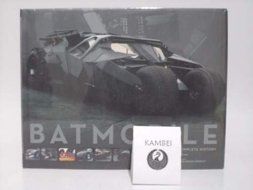 libro batmobile: the complete history batman insight edition