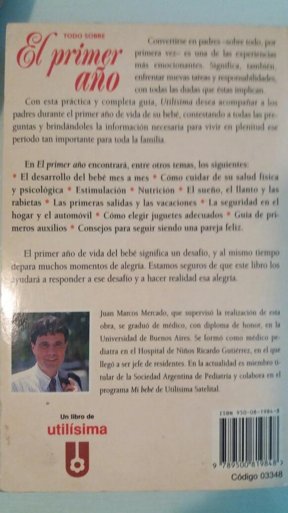 Libro Bebe El Primer Año Y Otro De Crianza Tu Hijo Año A A - $ 500 ...