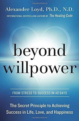 libro beyond willpower: the secret principle to achieving