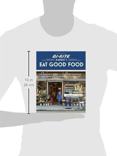 libro bi-rite market's eat good food: a grocer's guide to