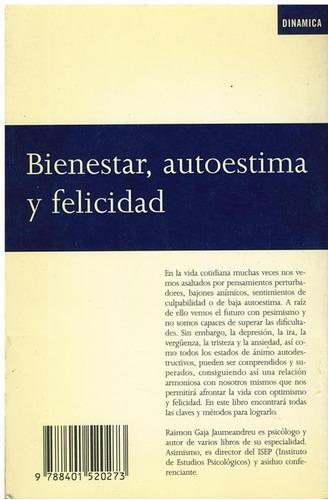 libro, bienestar, autoestima y felicidad de raimon gaja j.