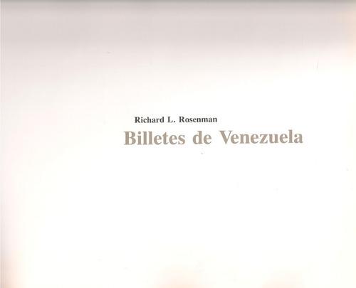 libro billetes de venezuela / richard l. rosenman (60usd)