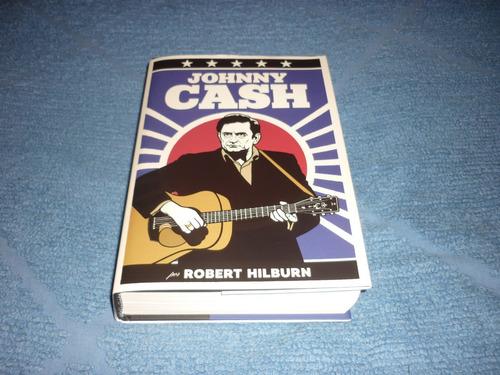 libro biografía johnny cash por robert hilburn