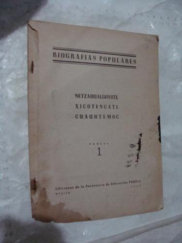 libro biografias populares , netzahualcoyotl  ,  42 paginas