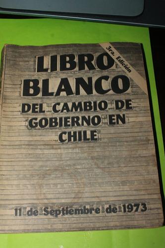 libro blanco del cambio de gobierno en chile