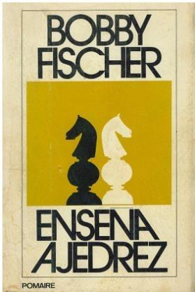 libro, bobby fischer enseña ajedrez.