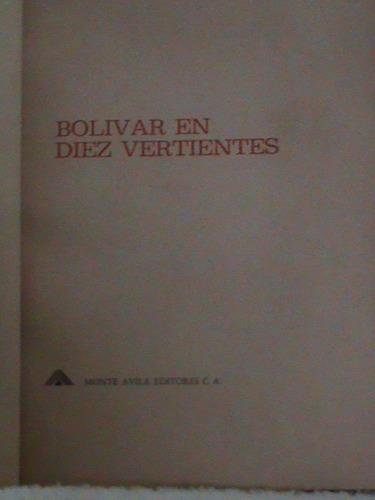 libro bolivar en 10 diez vertientes simon bolívar